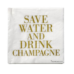 Servetter Save water Drink Champagne